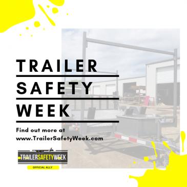 Trailer Safety Week 2019